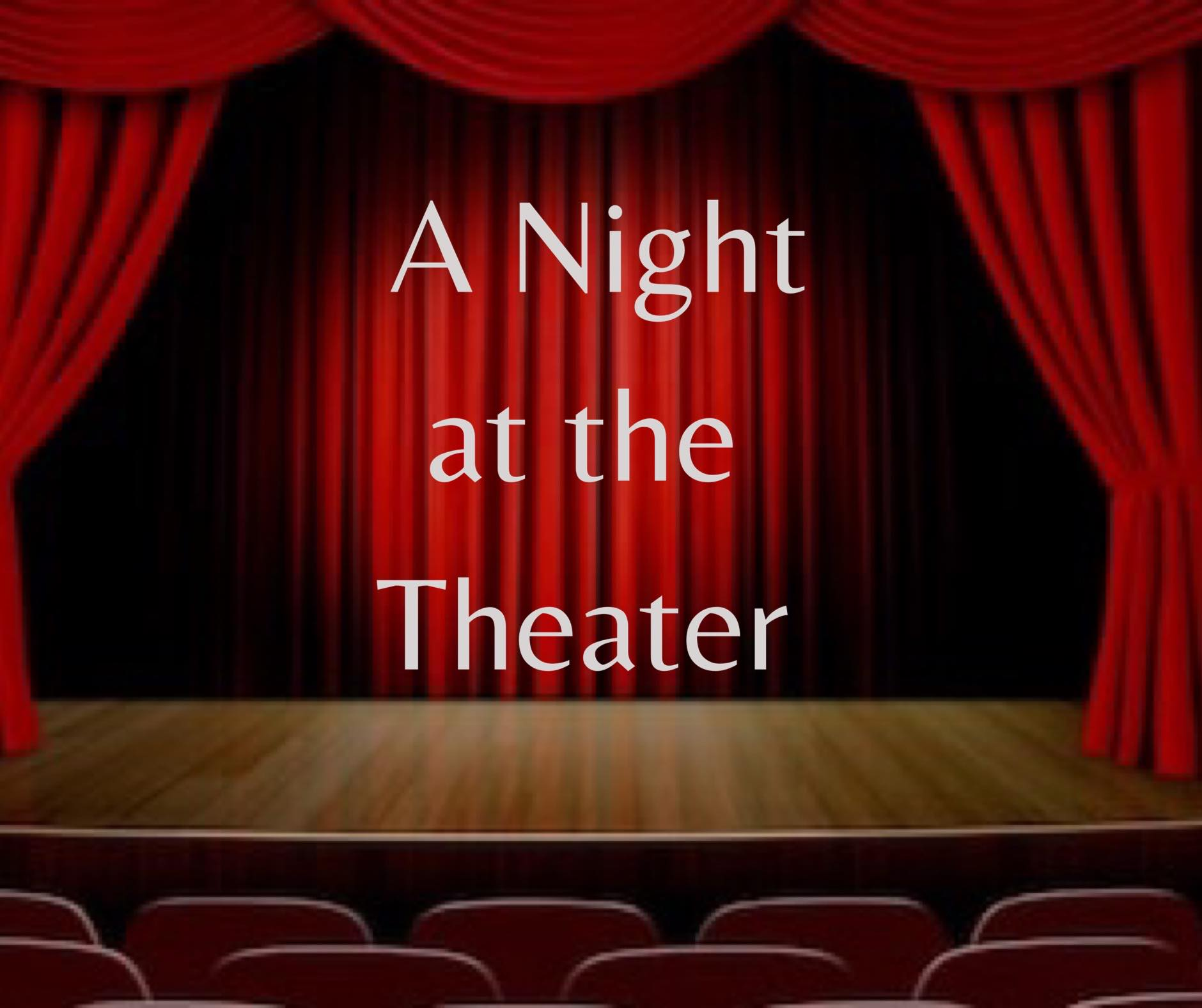 A Night at the Theater